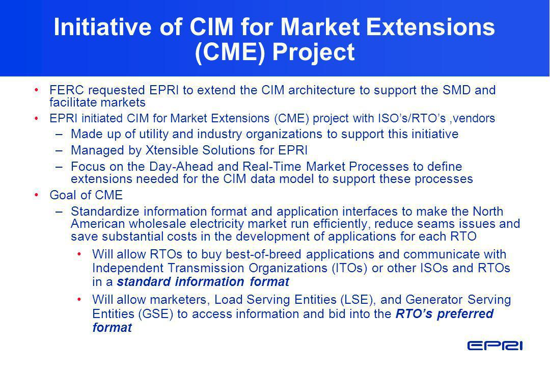 Initiative of CIM for Market Extensions (CME) Project
