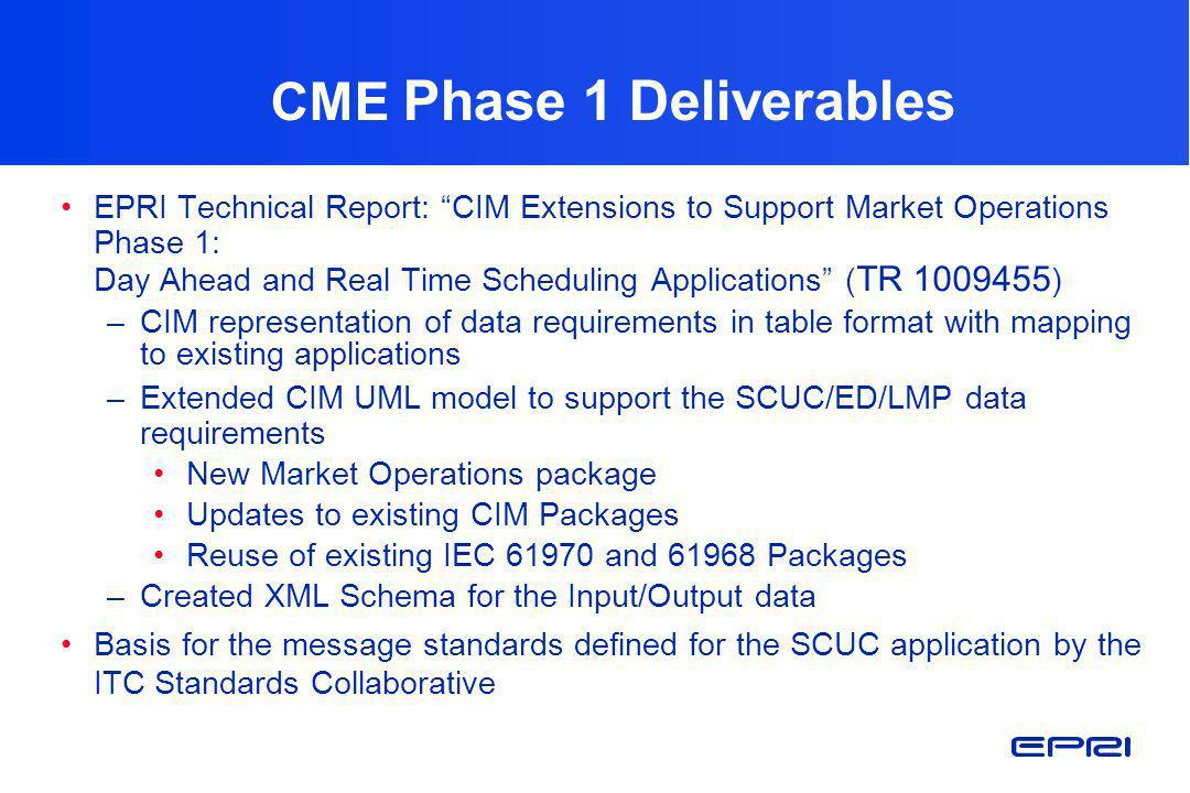CME Phase 1 Deliverables