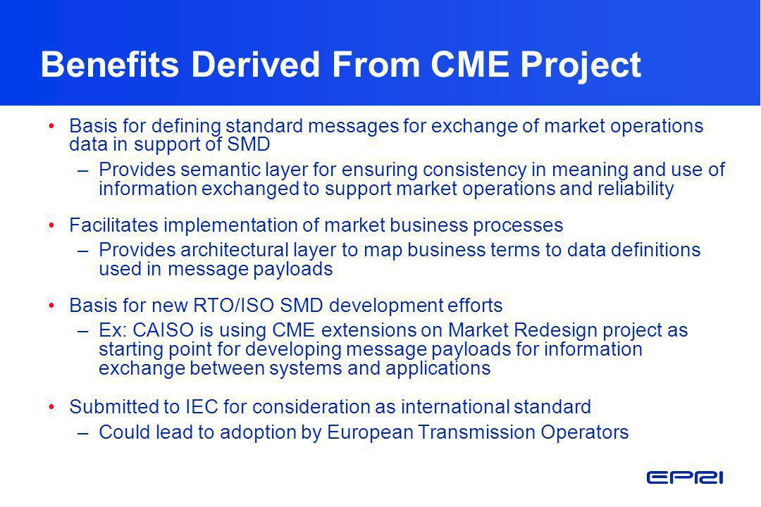 Benefits Derived From CME Project