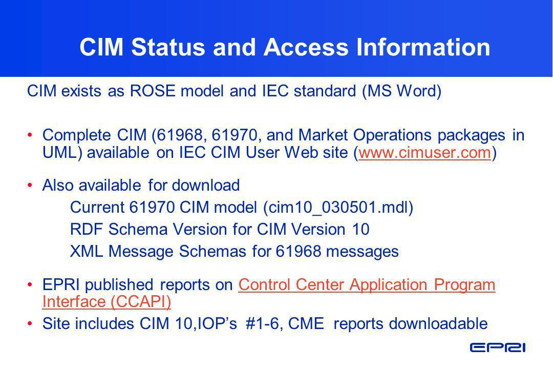 CIM Status and Access Information