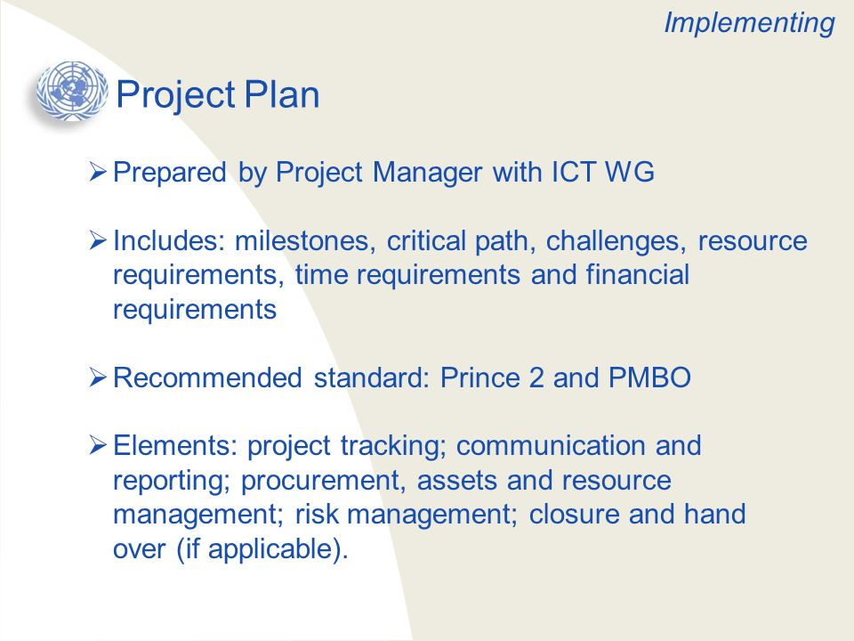 Project Plan Implementing Prepared by Project Manager with ICT WG