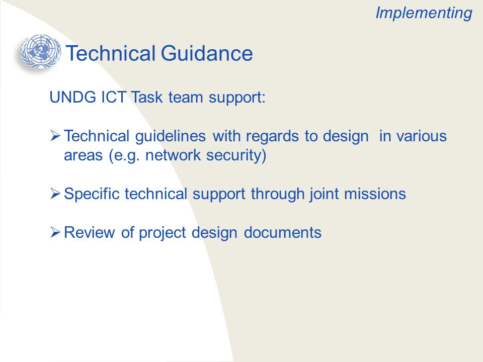 Technical Guidance Implementing UNDG ICT Task team support: