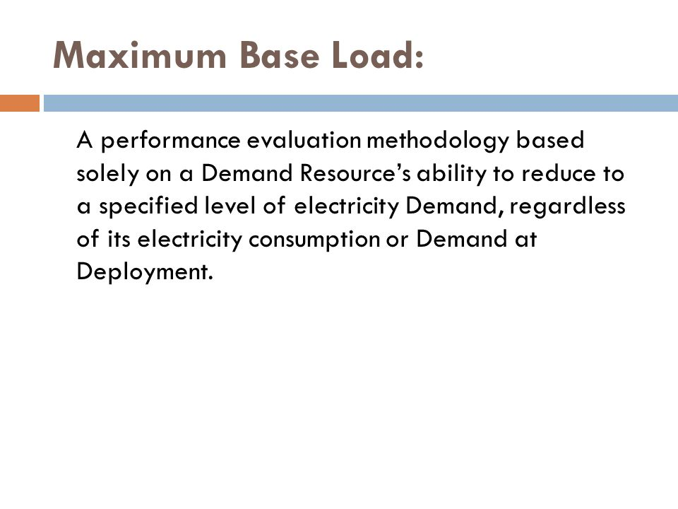 Maximum Base Load: