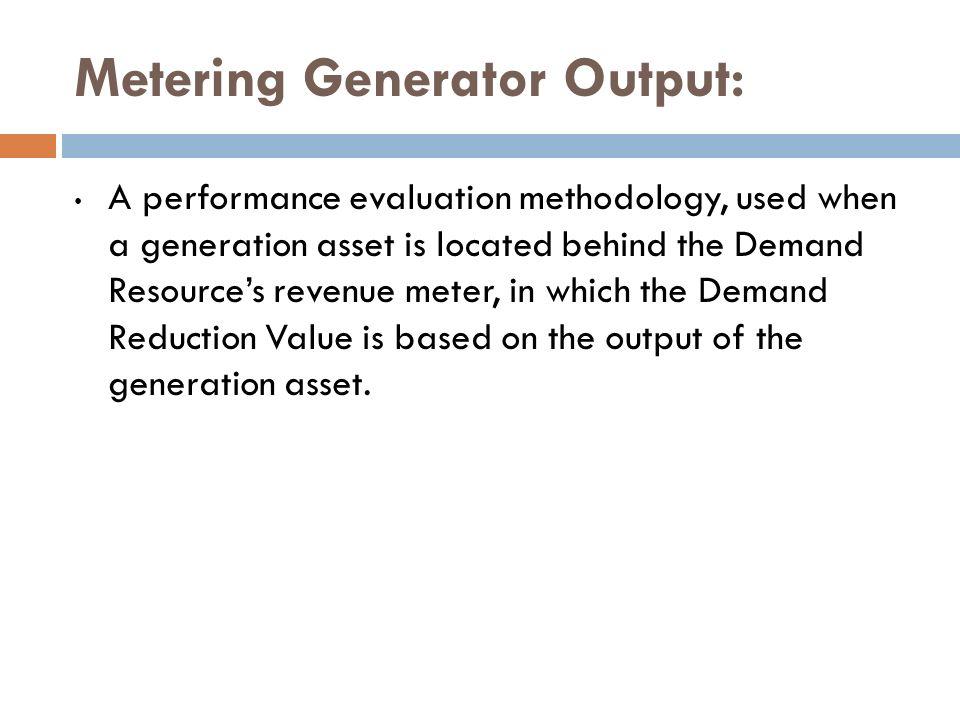 Metering Generator Output: