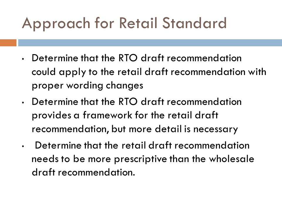 Approach for Retail Standard