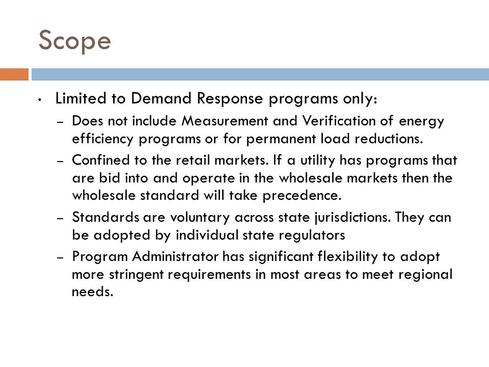 Scope Limited to Demand Response programs only: