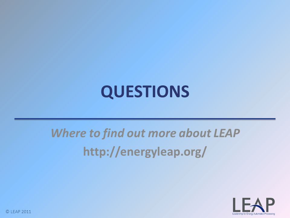Where to find out more about LEAP http://energyleap.org/