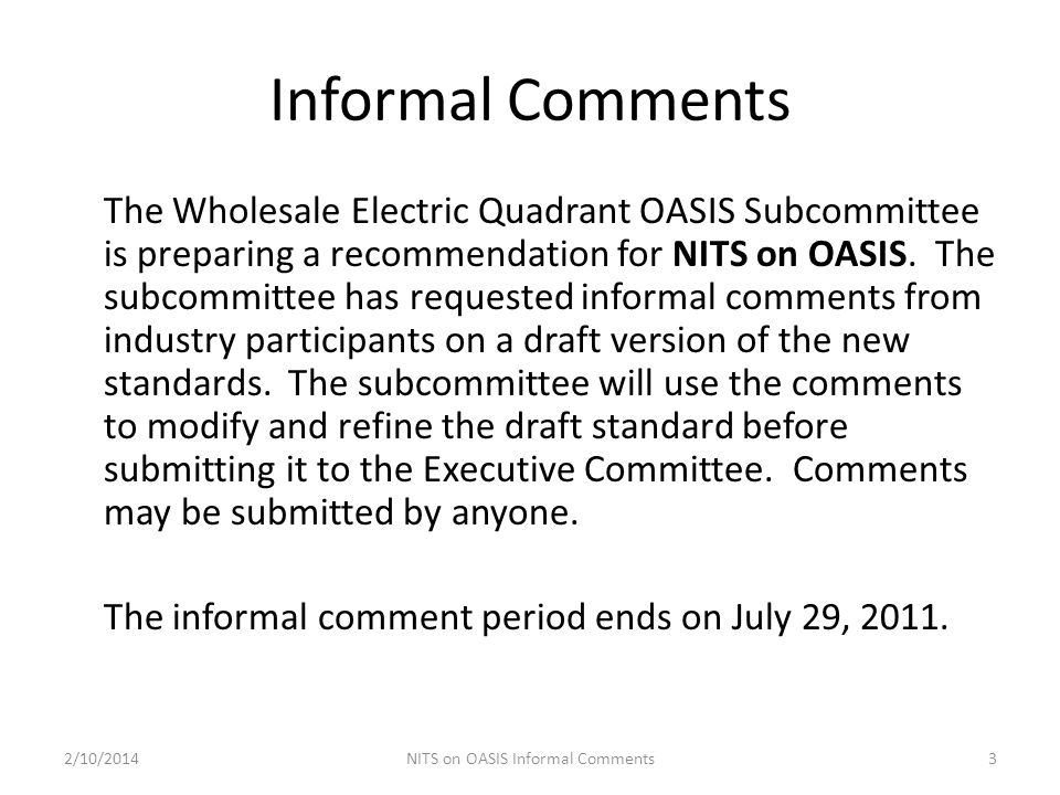 NITS on OASIS Informal Comments
