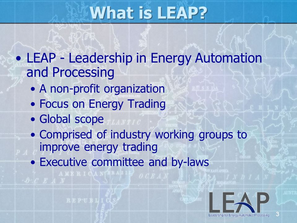 What is LEAP LEAP - Leadership in Energy Automation and Processing