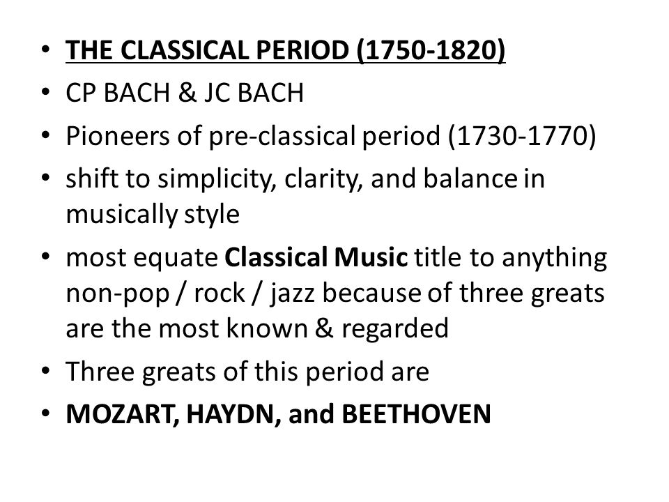 The classical period ppt video online download for Characteristics of baroque period