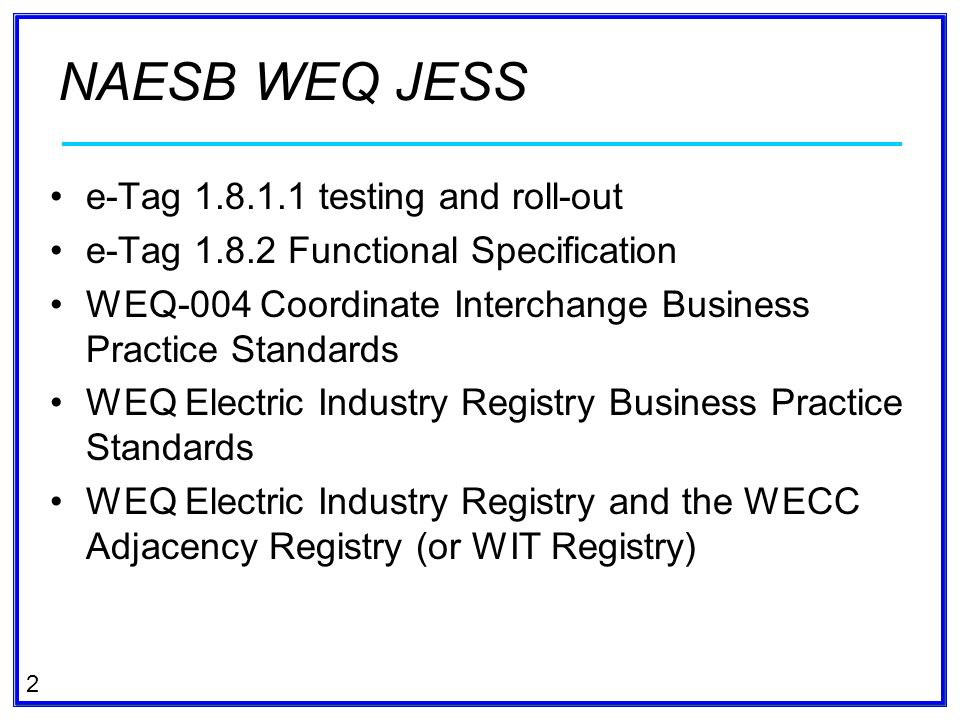 NAESB WEQ JESS e-Tag 1.8.1.1 testing and roll-out