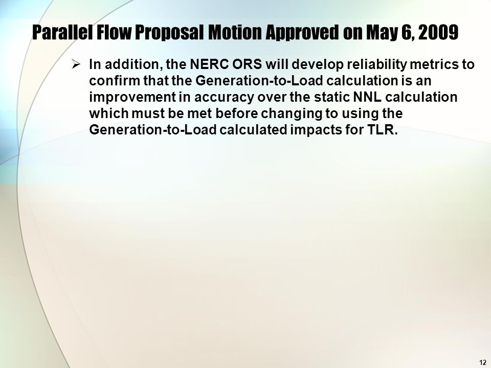 Parallel Flow Proposal Motion Approved on May 6, 2009