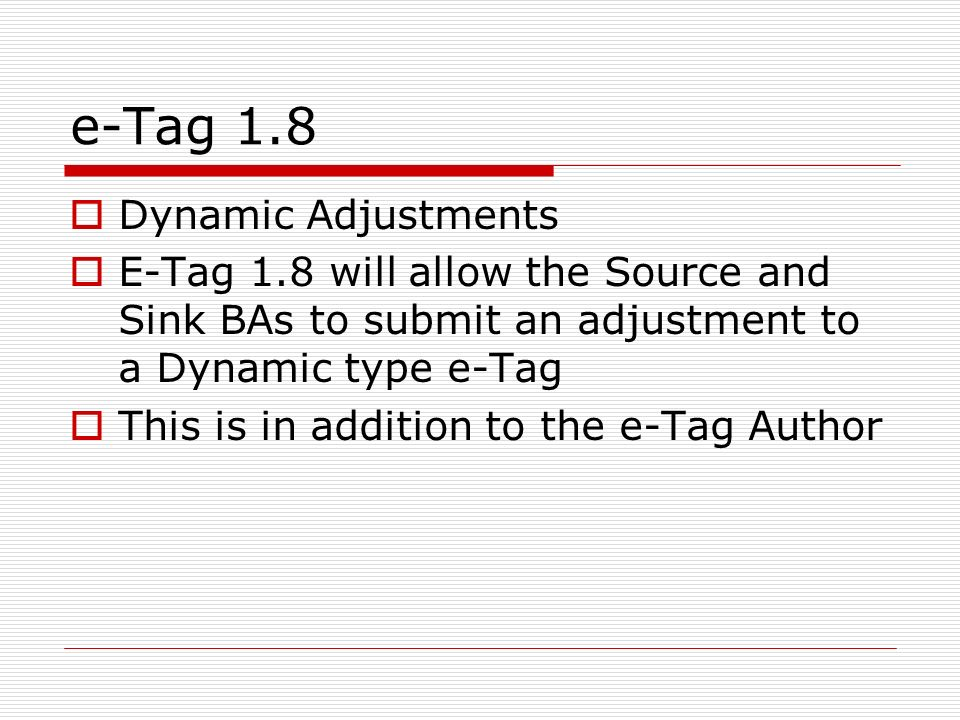 e-Tag 1.8 Dynamic Adjustments
