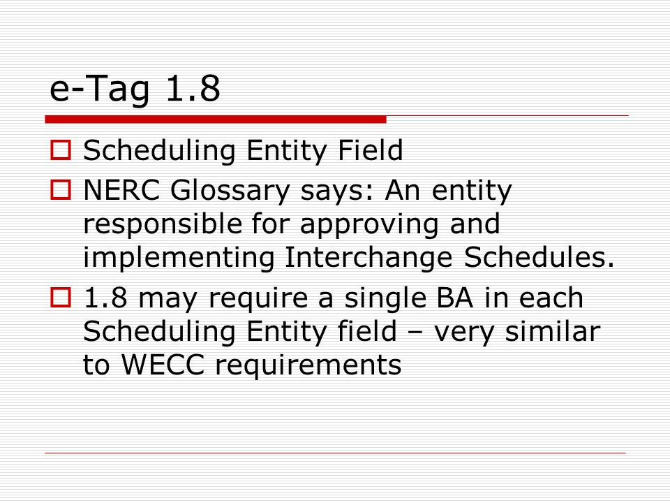 e-Tag 1.8 Scheduling Entity Field