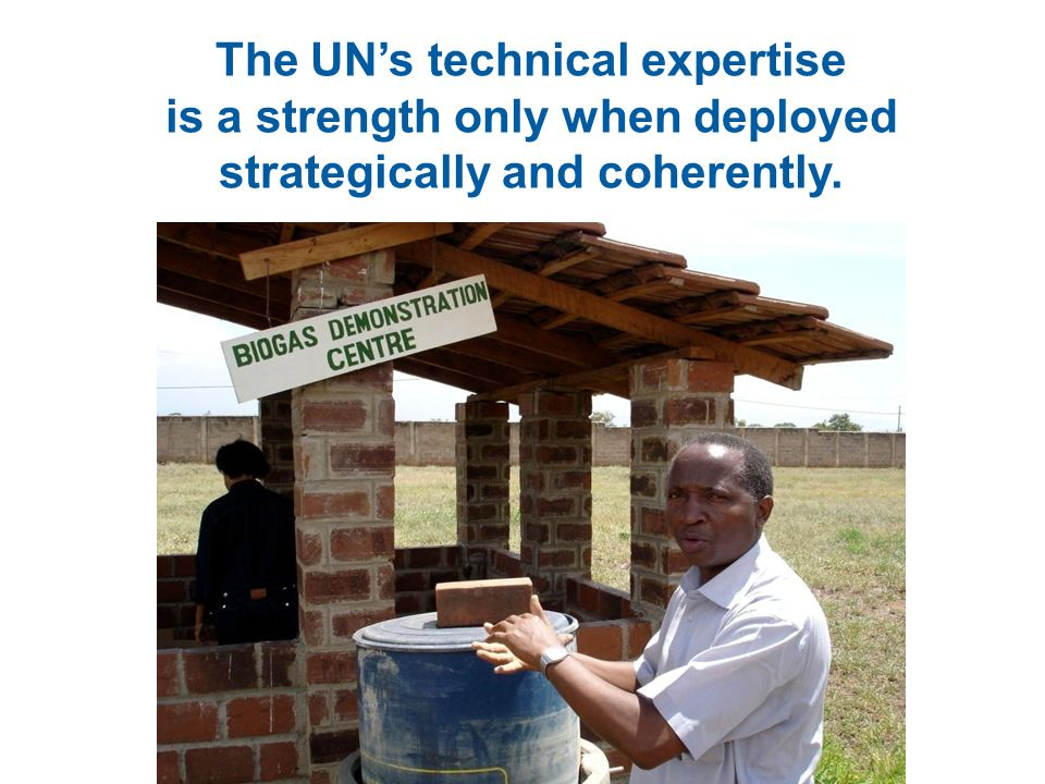The UN's technical expertise is a strength only when deployed strategically and coherently.
