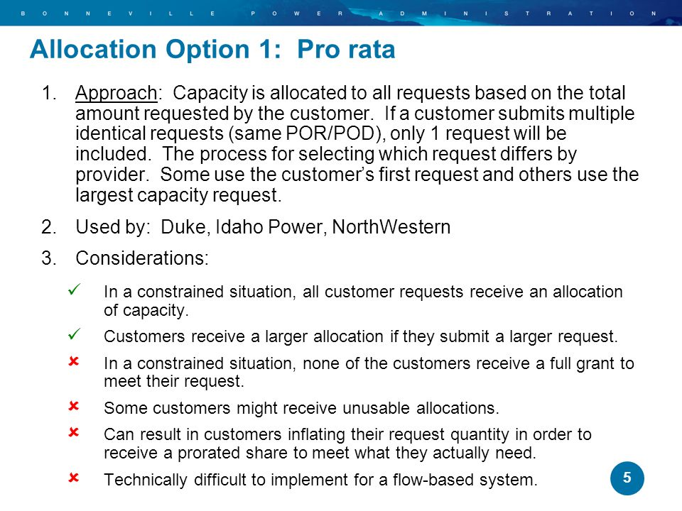 Allocation Option 1: Pro rata