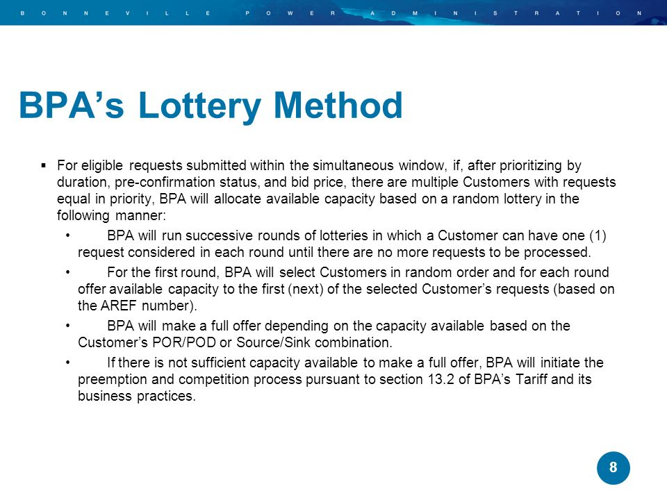 BPA's Lottery Method