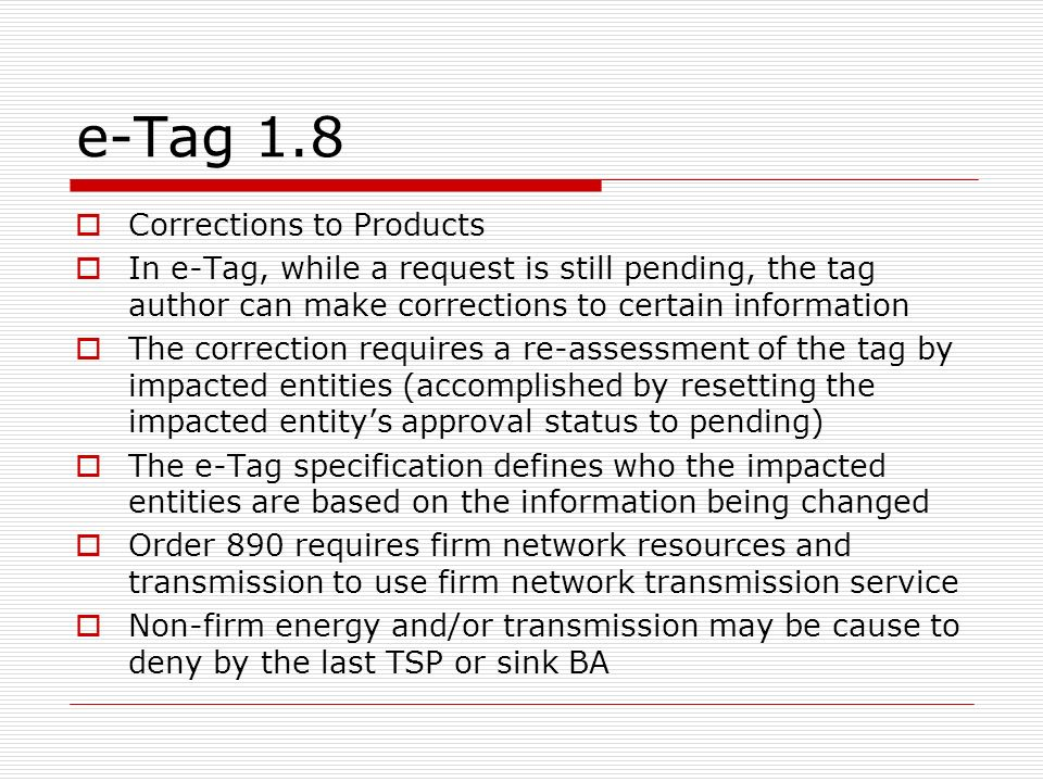 e-Tag 1.8 Corrections to Products