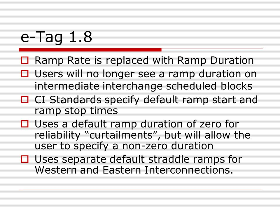 e-Tag 1.8 Ramp Rate is replaced with Ramp Duration