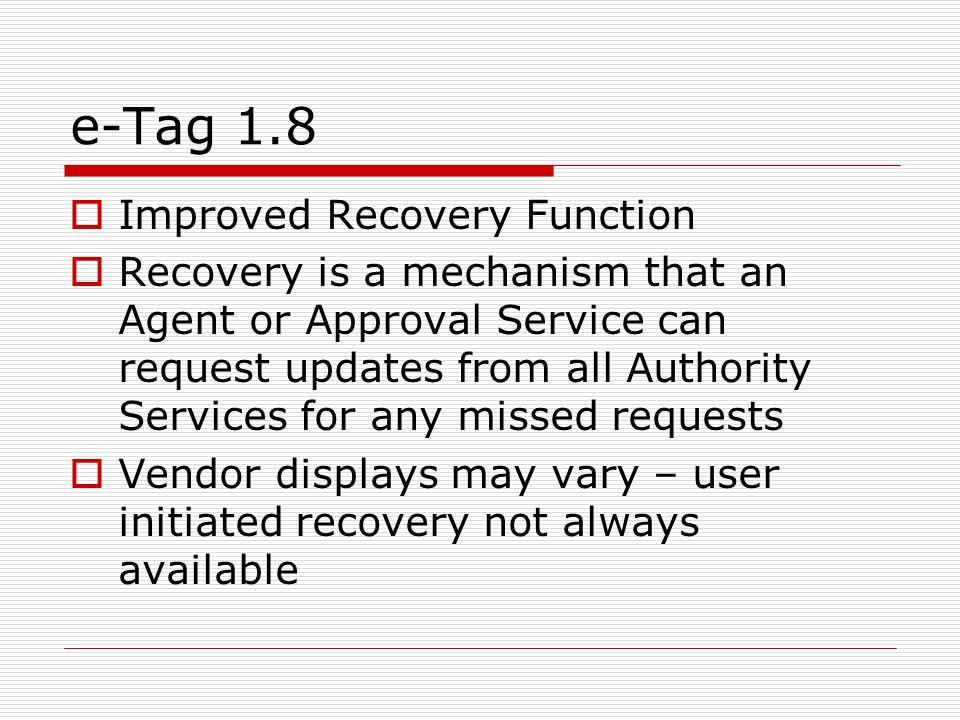 e-Tag 1.8 Improved Recovery Function