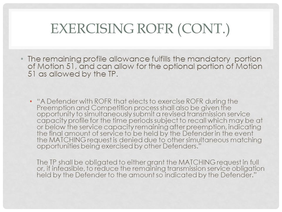 Exercising rofr (cont.)