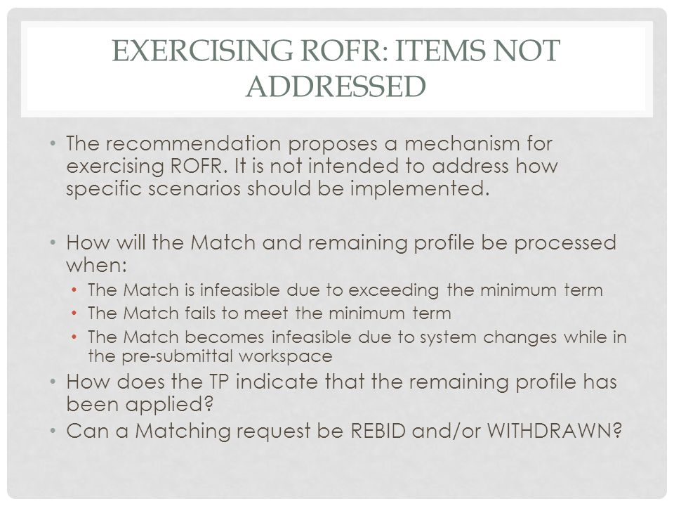 Exercising rofr: items not addressed