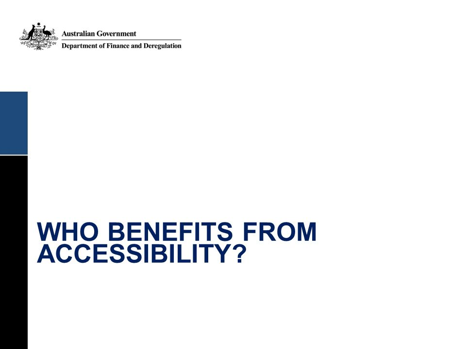 Who benefits from accessibility
