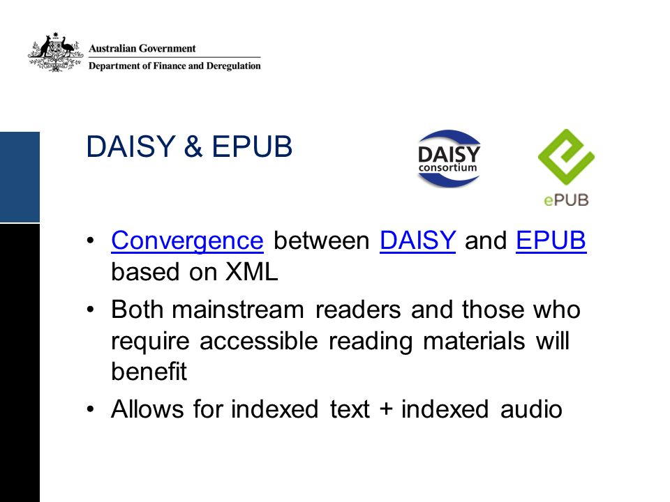 DAISY & EPUB Convergence between DAISY and EPUB based on XML