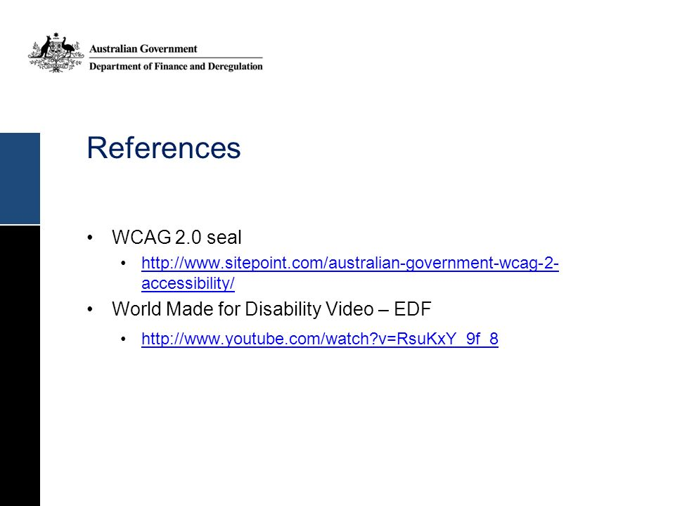 References WCAG 2.0 seal World Made for Disability Video – EDF