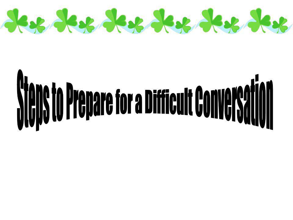 Steps to Prepare for a Difficult Conversation
