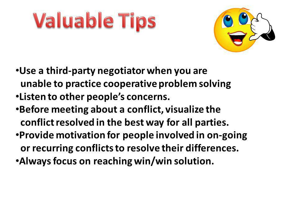 Valuable Tips Use a third-party negotiator when you are