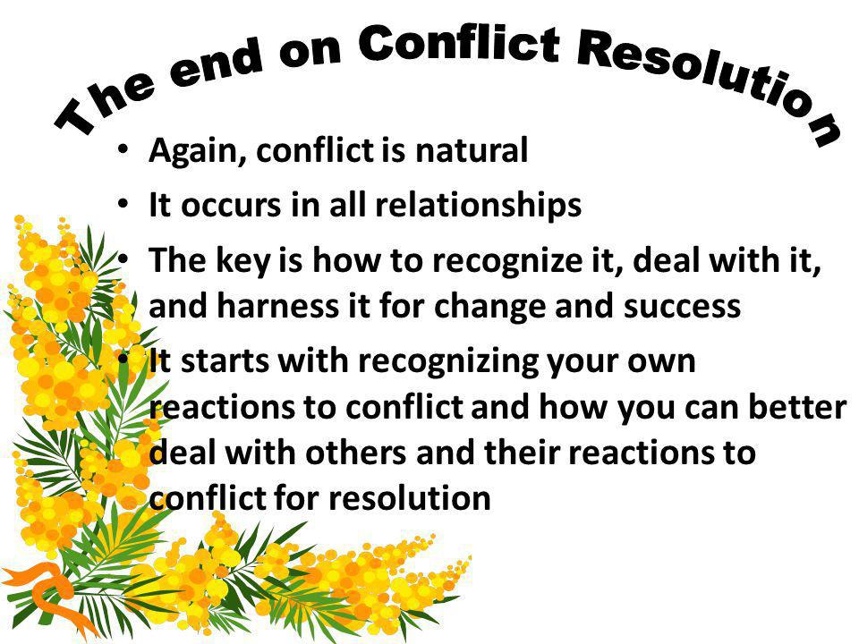 The end on Conflict Resolution