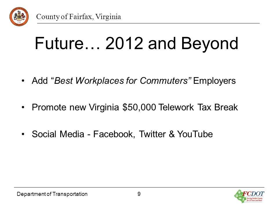 Future… 2012 and Beyond Add Best Workplaces for Commuters Employers