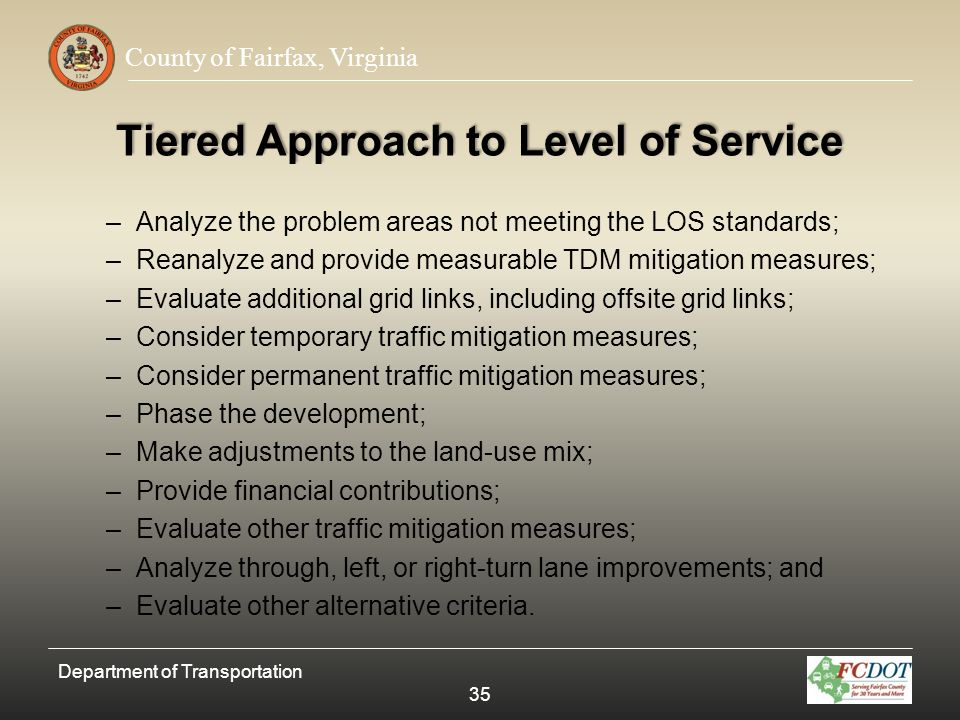 Tiered Approach to Level of Service