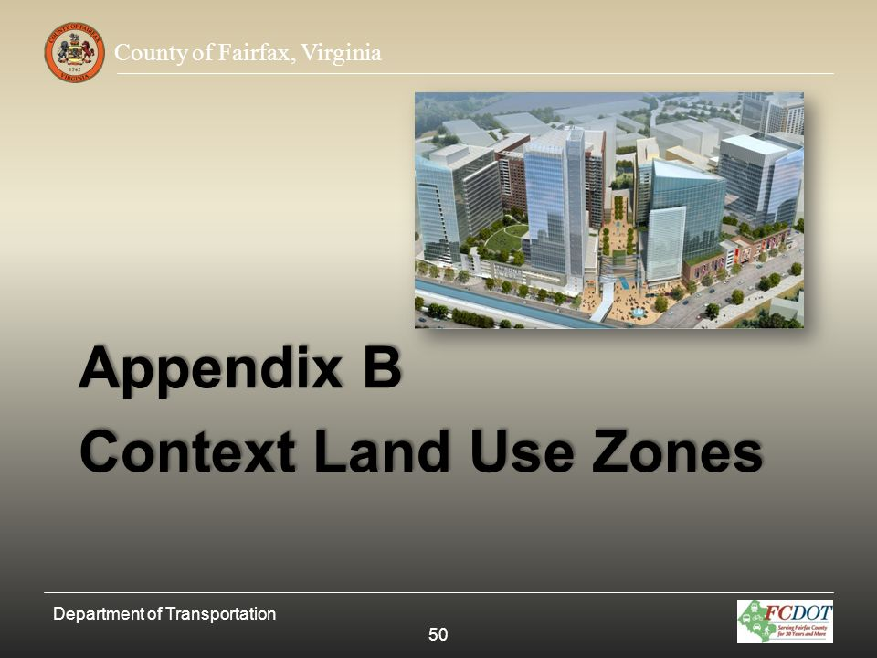 Appendix B Context Land Use Zones Department of Transportation 50