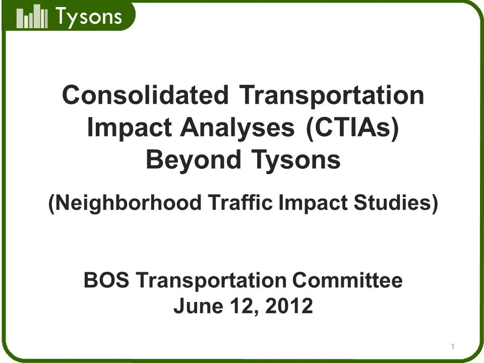 Consolidated Transportation Impact Analyses (CTIAs) Beyond Tysons