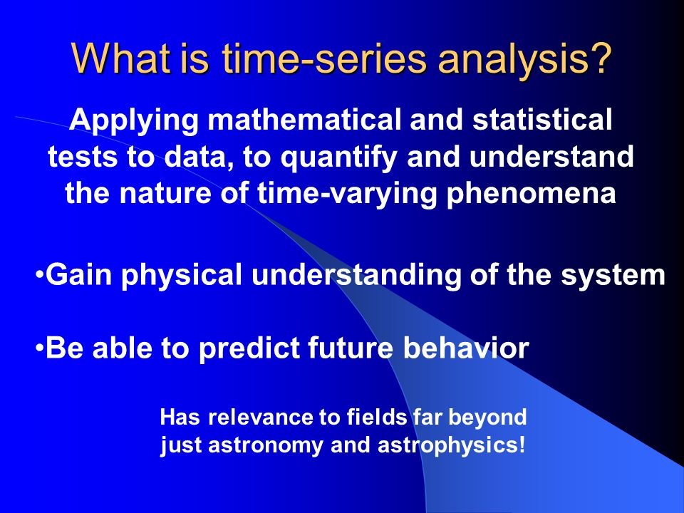 What is time-series analysis