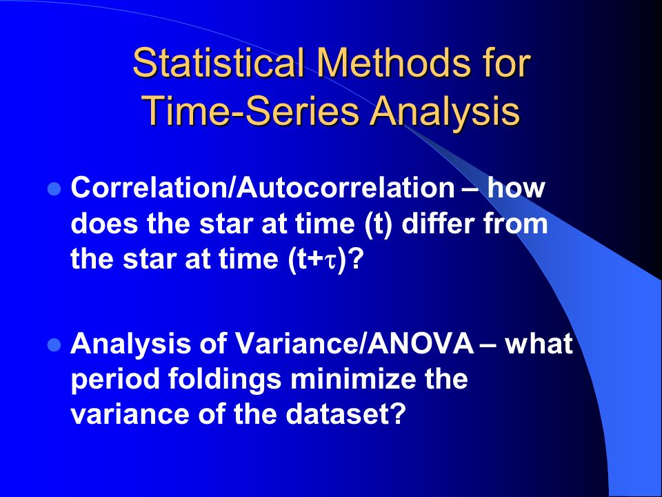 Statistical Methods for Time-Series Analysis