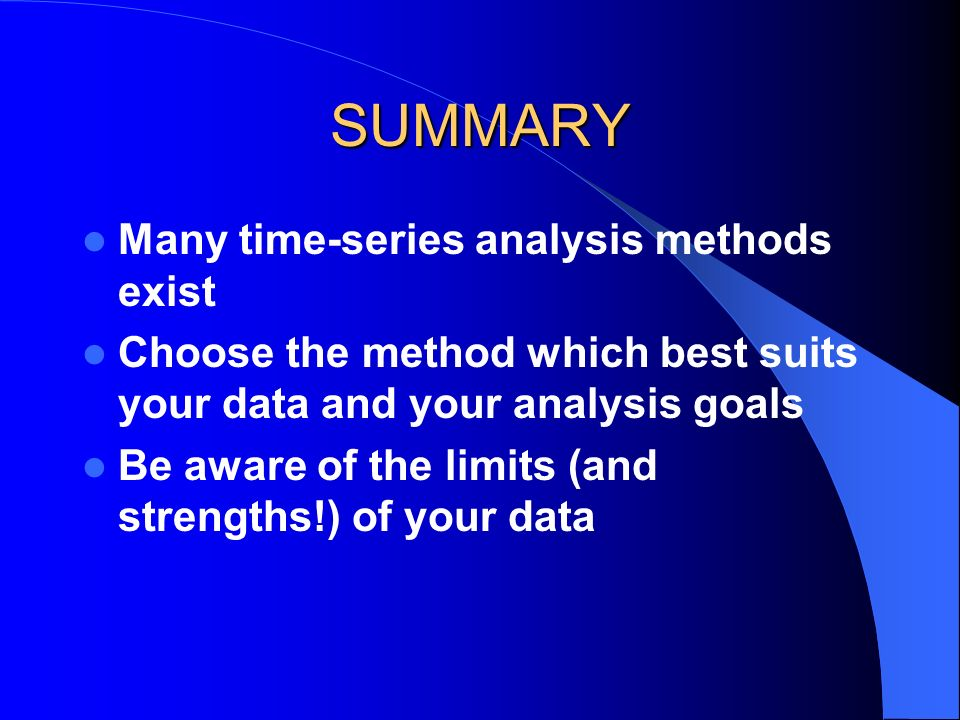 SUMMARY Many time-series analysis methods exist