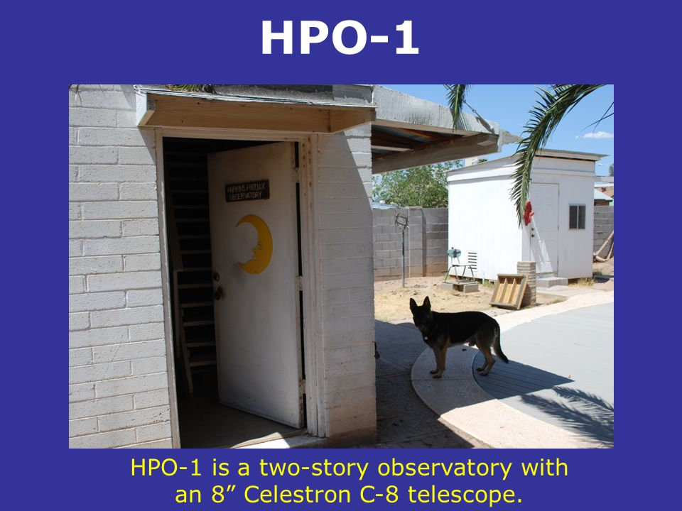 HPO-1 is a two-story observatory with an 8 Celestron C-8 telescope.