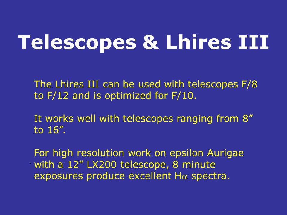 Telescopes & Lhires III