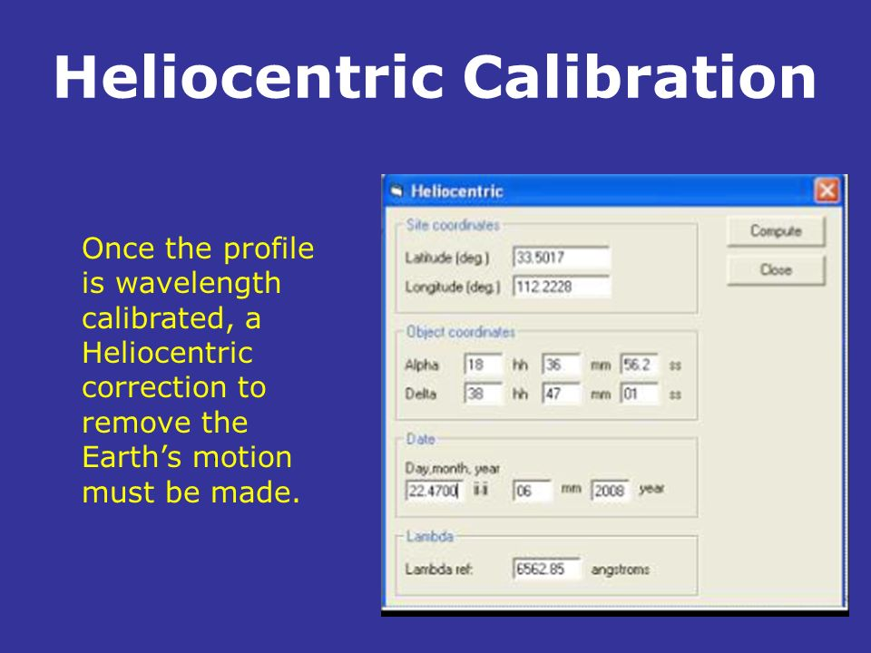 Heliocentric Calibration