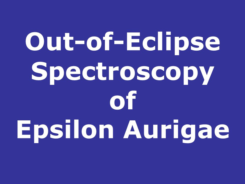Out-of-Eclipse Spectroscopy of Epsilon Aurigae
