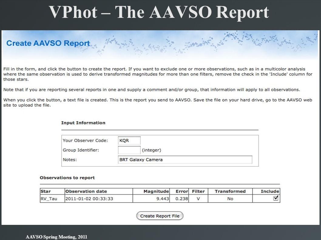 VPhot – The AAVSO Report