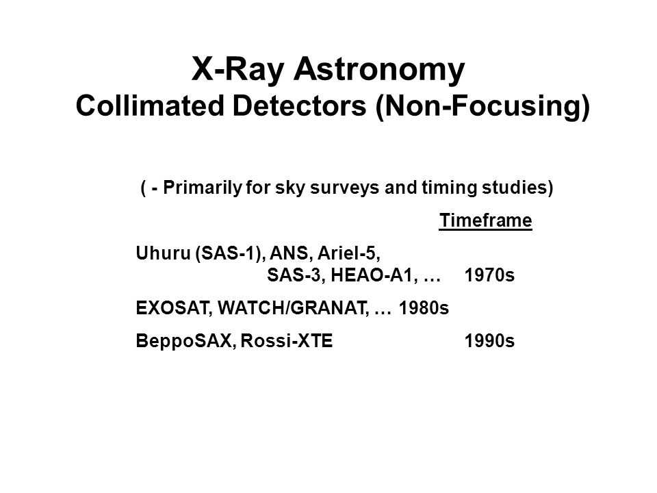 X-Ray Astronomy Collimated Detectors (Non-Focusing)
