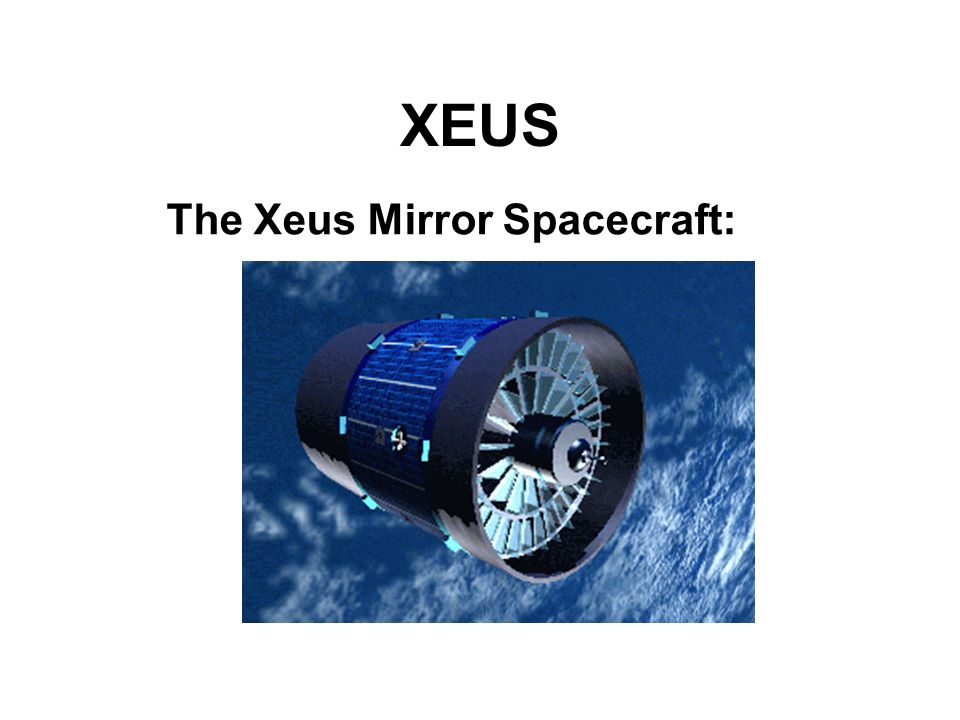 XEUS The Xeus Mirror Spacecraft: