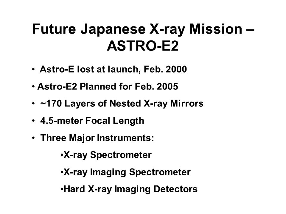 Future Japanese X-ray Mission – ASTRO-E2