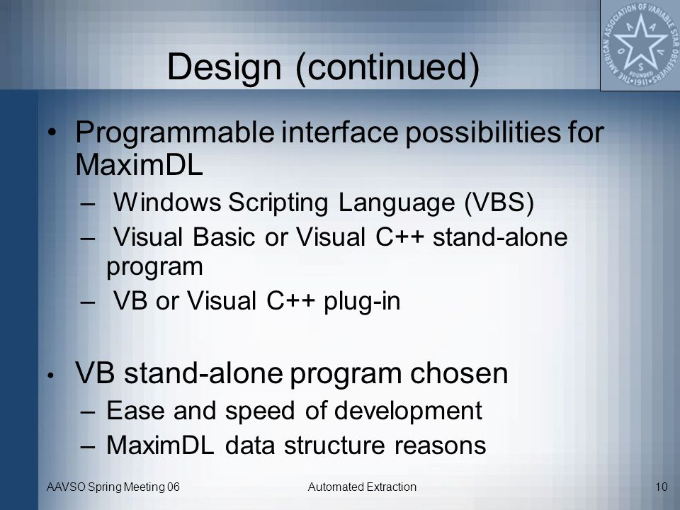 Design (continued) Programmable interface possibilities for MaximDL
