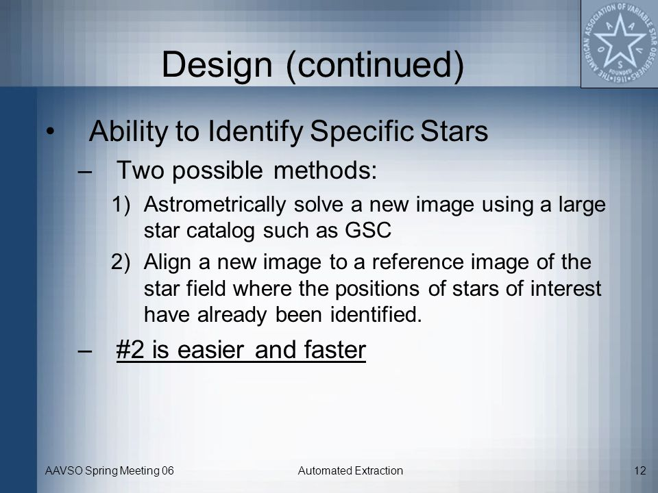Design (continued) Ability to Identify Specific Stars