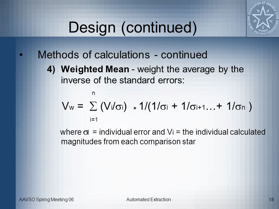 Design (continued) Methods of calculations - continued